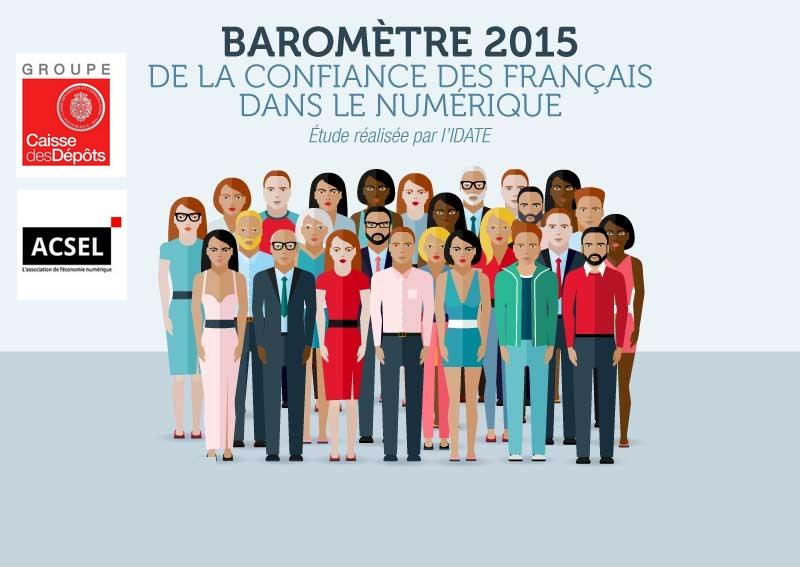 Baromètre 2015 ACSEL-CDC de la confiance des français dans le numérique
