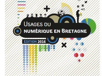Panorama 2016 des usages du numérique en Bretagne