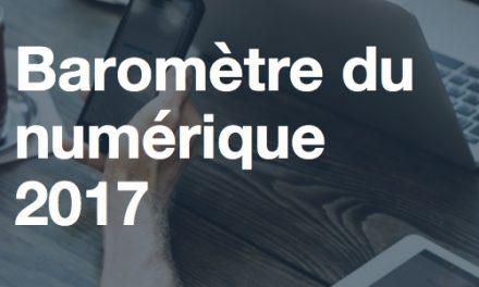 Baromètre du numérique 2017: les Français ouverts aux nouveaux outils, services et pratiques numériques
